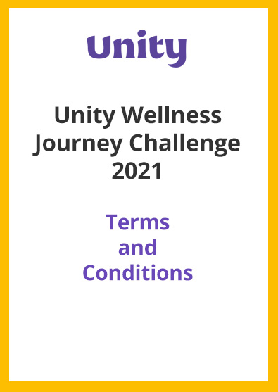 2021 Apr 29 – Unity Wellness Journey Challenge 2021 Terms and Conditions